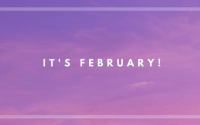 It's February!!!!
